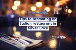 Italian restaurant in Silver Lake